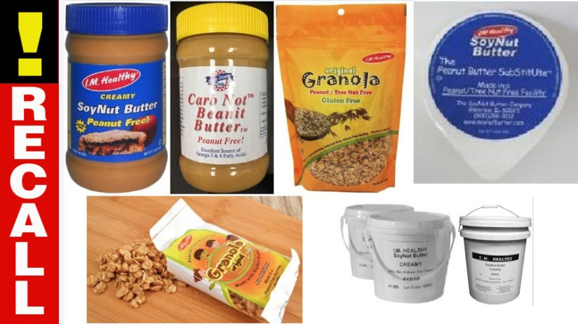 All I.M. Healthy Soynut Butters and I.M. Healthy Granola products Recalled due to E.Coli